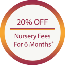20% OFF Nursery Fees for 6 Months